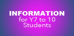 Information for y7 to 10 students